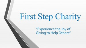 First Step Continues to Fund raise for its Cause